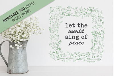 Let the World Sing of Peace SVG Cut File
