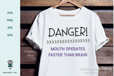Danger! Mouth operates faster than brain - SVG file