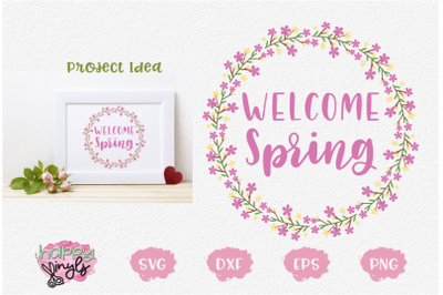 Welcome Spring Floral Wreath - A Spring SVG