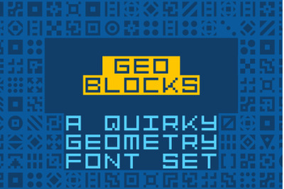 GeoBlocks-a geometric font set of blocks and shapes!