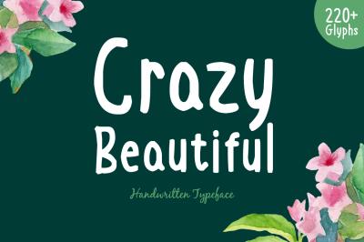 Crazy Beautiful Typeface