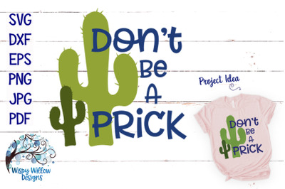 Don't Be A Prick Cactus SVG