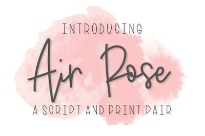 Air Rose - A Script & Print Pair