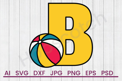 B For Ball - SVG File, DXF File