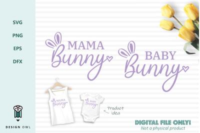 Mama Bunny / Baby Bunny - SVG files