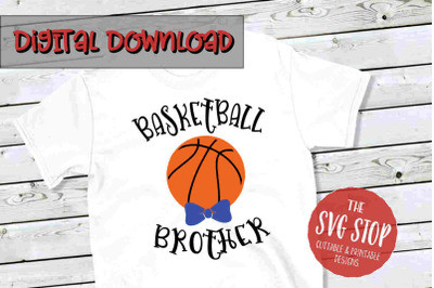 Basketball Brother -SVG, PNG, DXF