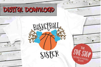 Basketball Sister -SVG, PNG, DXF