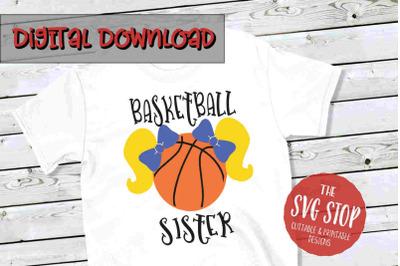 Basketball Sister 3 -SVG, PNG, DXF
