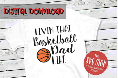 Basketball Dad Life -SVG, PNG, DXF