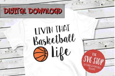 Basketball Life -SVG, PNG, DXF