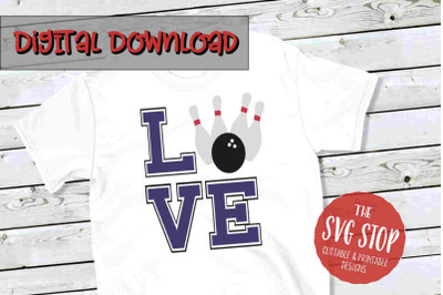 Love Bowling  -SVG, PNG, DXF