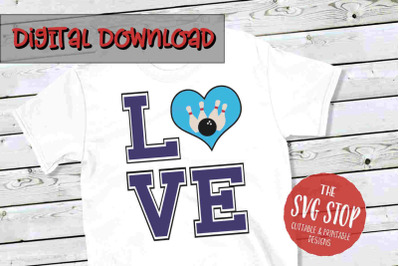 Love Bowling 2 -SVG, PNG, DXF