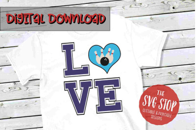Love Bowling 4 -SVG, PNG, DXF