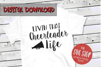 Cheerleader Life  -SVG, PNG, DXF