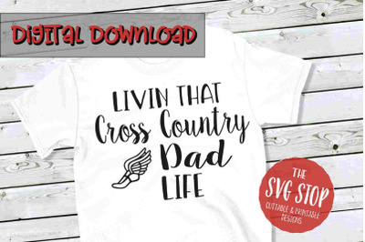 Cross Country Dad Life -SVG, PNG, DXF