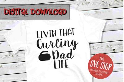 Curling Dad Life  -SVG, PNG, DXF