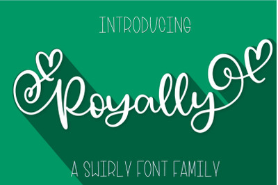 Royally - A Swirly Font Family