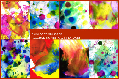 8 COLORED SMUDGES ALCOHOL INK ABSTRACT TEXTURES