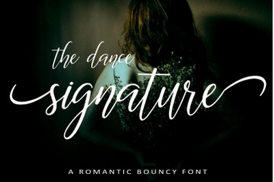 The Dance Signature | A BOUNCY FONT