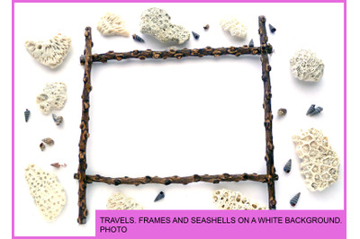 TRAVELS. FRAMES AND SEASHELLS ON A WHITE BACKGROUND. PHOTO