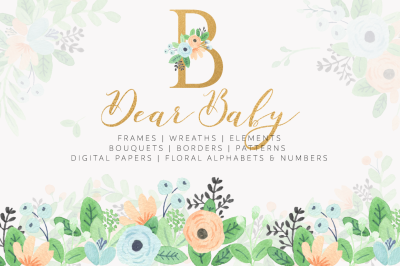 Dear Baby Watercolor Florals & Leaves