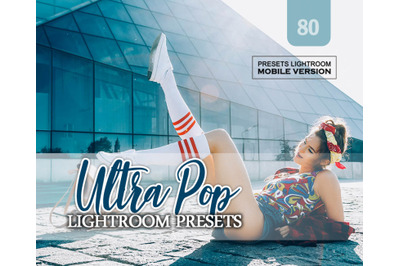 Ultra Pop Lightroom Mobile Presets (Adroid and Iphone/Ipad) DNG File