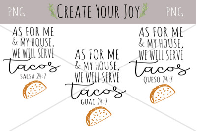 As For Me & My House, We Will Serve Tacos Set | PNG