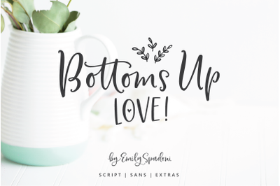 Bottoms Up Love Font Duo + Extras