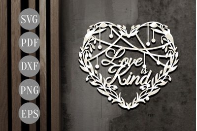 Love Is Kind Papercut Template, Family SVG, PDF, DXF