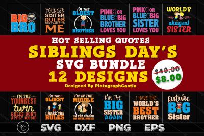 Set of 12 Files, Siblings Day SVG Designs Bundle.