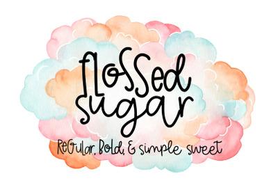 Flossed Sugar