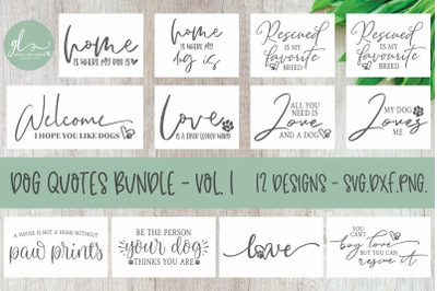 Dog Quotes Bundle - 12 SVG Designs