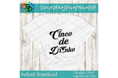 Cinco de Drinko svg cinco de mayo svg, Fiesta, Mexico, Salty, Tequila,