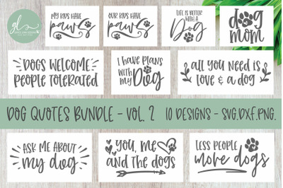 Dog Quotes Bundle Vol. 2 - 10 SVG Designs