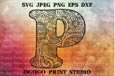 Alphabet Letter P SVG, Initial svg, Zentangle SVG, Mandala svg
