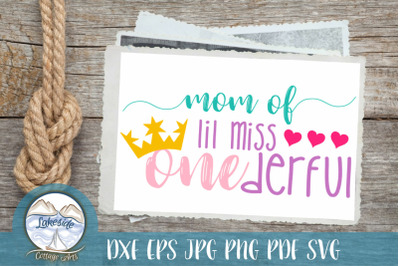 Mom of Lil Miss ONEderful 1st birthday design