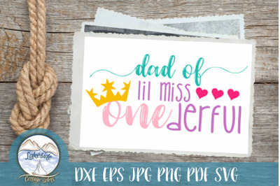 Dad of Lil Miss ONEderful 1st Birthday Design