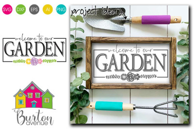 Welcome to our Garden - SVG file for Spring