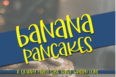 Banana Pancakes - A Quirky Mixed Case Font