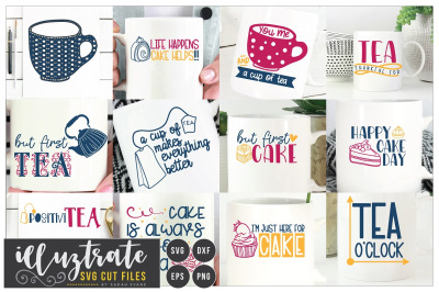 Tea and Cake Quotes Bundle - SVG Cut Files, dxf cutting files