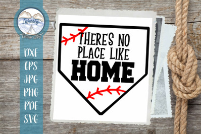 There's No Place Like Home - Baseball SVG Design