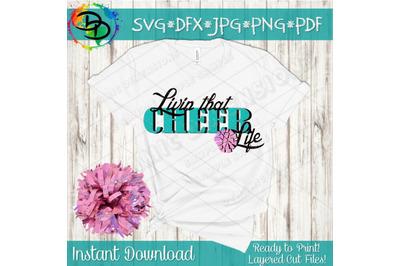 Cheer Life SVG, livin that Cheerleading life svg, Cheer SVG, Cheerlead