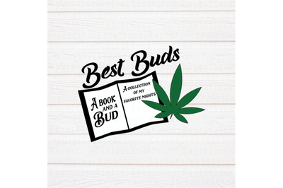 Best Buds SVG - Weed and Books SVG