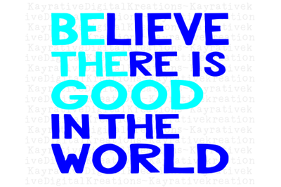 Be The Good - SVG