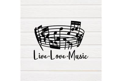 Live Love Music - Music SVG