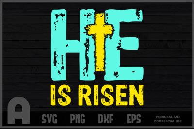 Easter He Is Risen Jesus Bible Verse Christian Cross T  Shirt Design