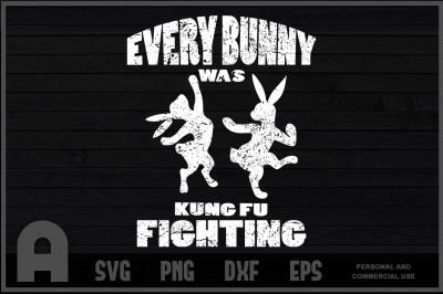 Every Bunny was Kung Fu Fighting Funny Easter Shirt Classic Easter Day