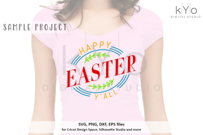 Happy Easter Yall svg png dxf eps files for Cricut Silhouette