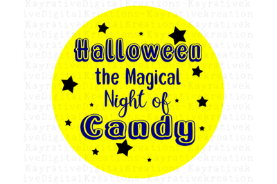 Halloween Shirt SVG - Halloween the Magical Night of Candy