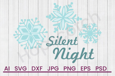 Download Silent Night Svg File Dxf File Free New 72003 Free Design Svg Cut Files